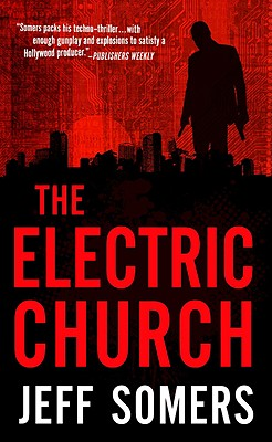 The Electric Church By Somers, Jeff