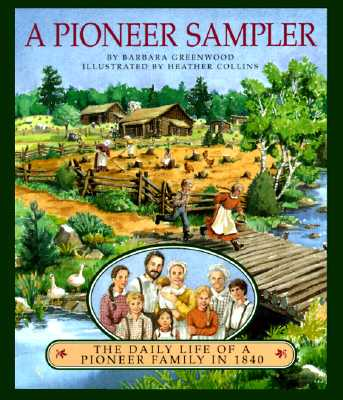A Pioneer Sampler By Greenwood, Barbara/ Collins, Heather (ILT)