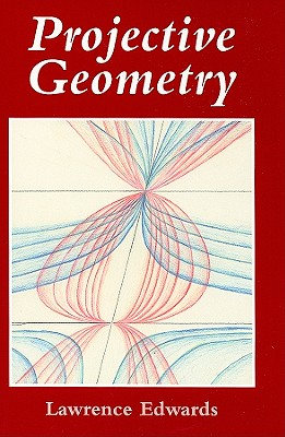 Floris Books Projective Geometry by Edwards, Lawrence [Paperback] at Sears.com